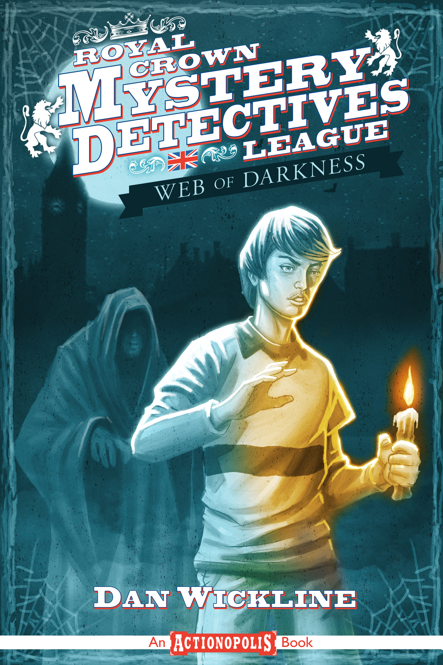Royal Crown Mystery Detectives League: Web Of Darkness