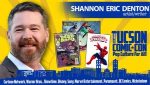 Tucson Comic Con 2016: Shannon Eric Denton